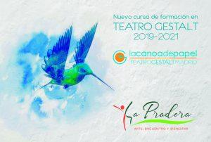 LA CANOA DE PAPEL FORMACIÓN EN TEATRO GESTALT  2019 – 21